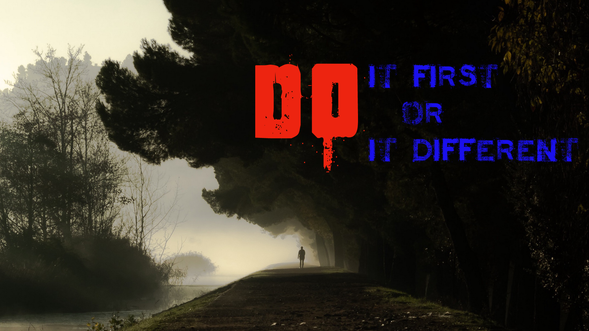 Motivational Quotes Full HD Wallpapers - Do It First or Do It Different