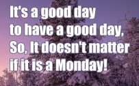 20 Best Monday Thought Quotes Wallpaper 01 - It's a good day to have a good day