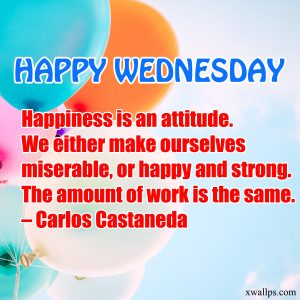 20 Most Favorite Wednesday Thought Images 03 - Happiness is an attitude