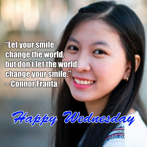 20 Most Favorite Wednesday Thought Images 04 - Let your smile change the world