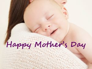 Happy Mother's Day Image with Newborn Baby Sleeping on Shoulder